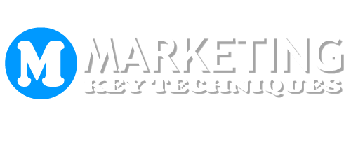 MARKETING KEY TECHNIQUES