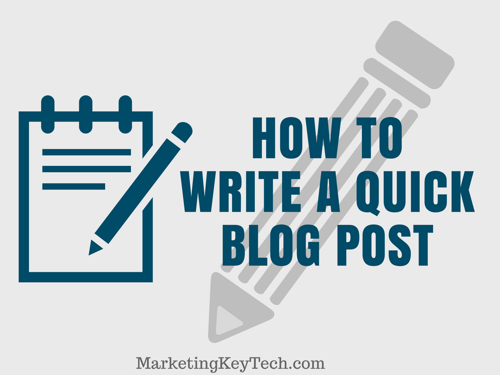 How to Write a Quick Blog Post Drives Better Traffic - 11 Steps
